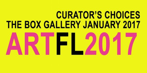 The Box Gallery presents Art Florida 2017 : The Curators Choice
